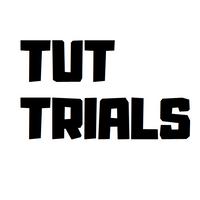 Tut Trials